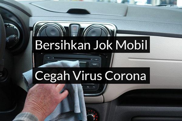 Santana Rental Mobil Solo - Bersihkan Jok Mobil Cegah Virus Corona