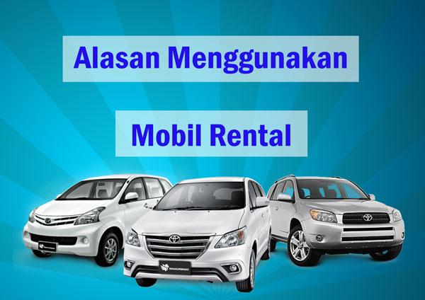 Keuntungan Menggunakan Mobil Rental
